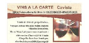 VINS A LA CARTE Vieille Chapelle
