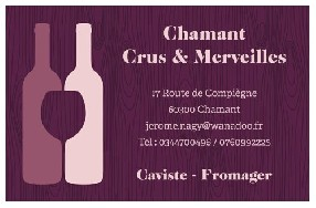 Chamant Crus & Merveilles Chamant